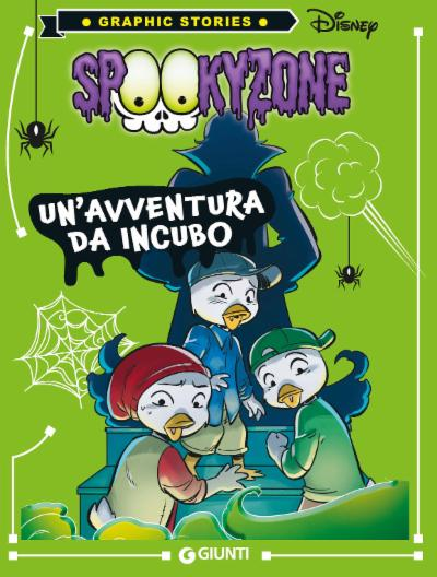 Spookyzone Un'avventura da incubo - Graphic stories Disney
