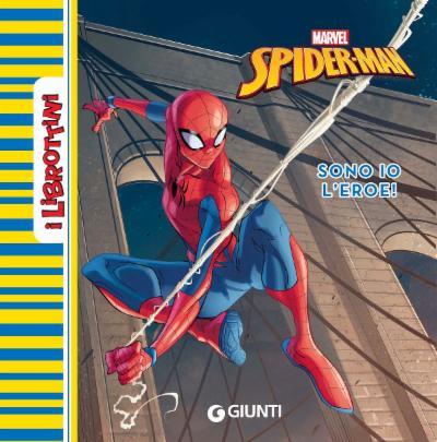 Spiderman Sono io l'eroe! - I librottini