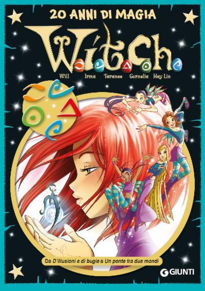 W.I.T.C.H. 20 anni di magia - vol.2