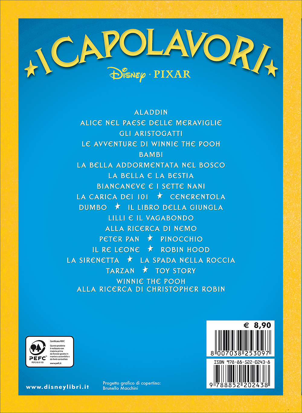 Toy Story. Il Mondo dei Giocattoli - I Capolavori