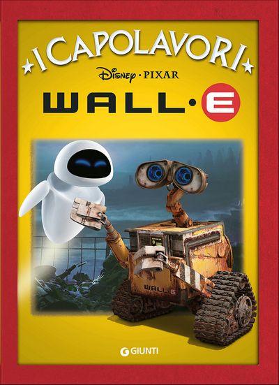 Wall-E - I Capolavori