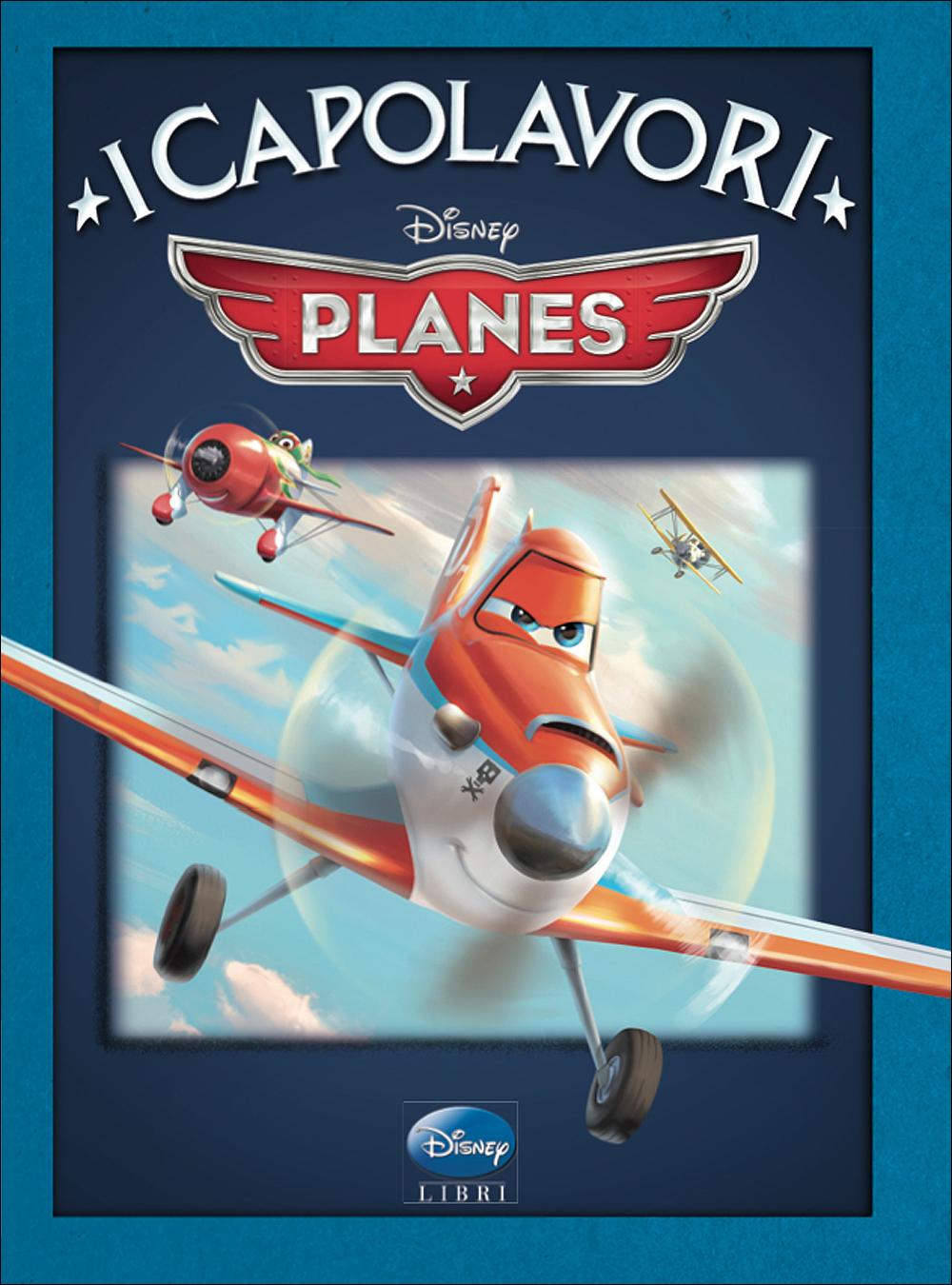 Planes - I Capolavori