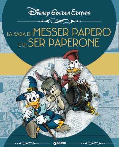 La saga di Messer Papero e di Ser Paperone - Disney Golden edition