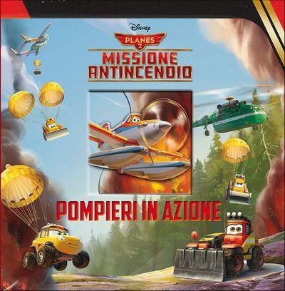 Magie Cartonate - Planes 2. Pompieri in azione
