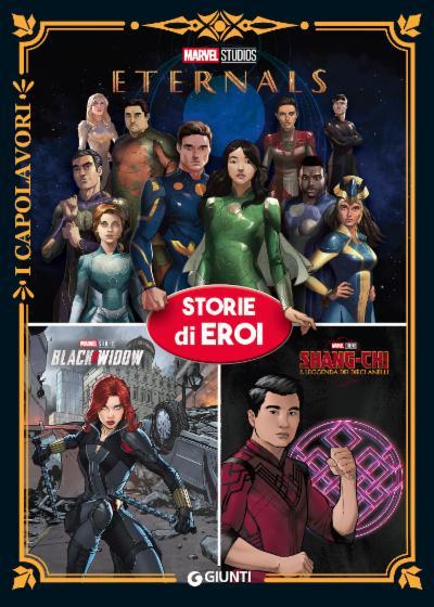 Eternals Marvel Studios - Storie di eroi