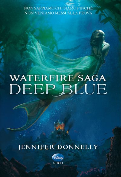 Waterfire Saga - Deep Blue