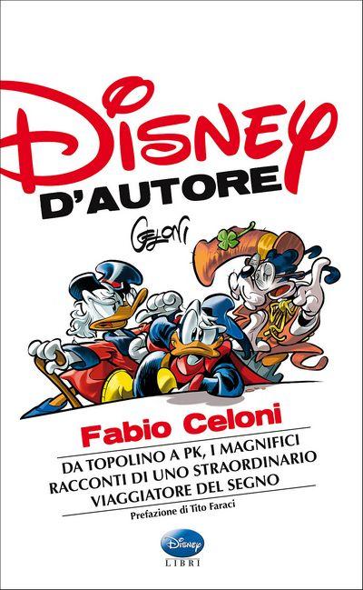 Graphic Novel - Disney d'Autore. Fabio Celoni