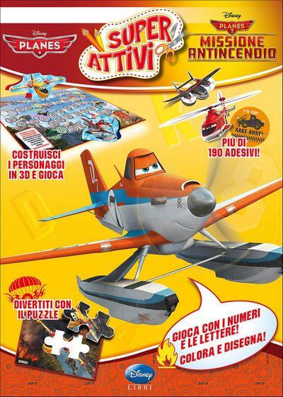 Superattivi - Planes 2. Missione Antincendio