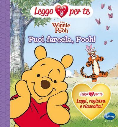 Winnie the Pooh. Puoi farcela, Pooh! Ediz. illustrata