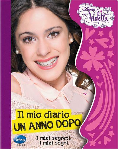 Violetta - Il mio diario, un anno dopo