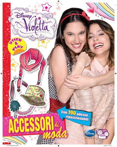 Accessori di moda. Violetta. Con adesivi. Ediz. illustrata