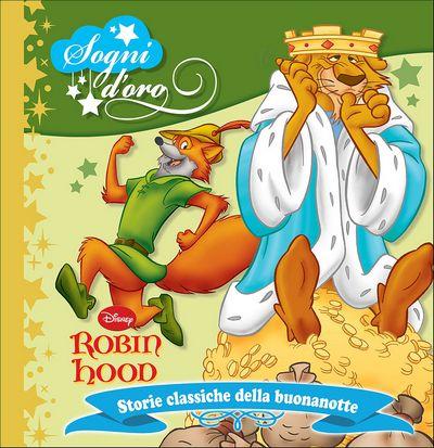 Sogni d'oro - Robin Hood