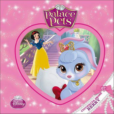 Palace Pets - Cuccioli da amare. Berry