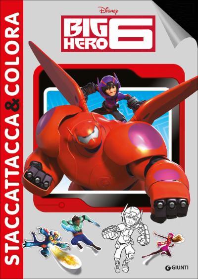 Big Hero 6 - Staccattacca&Colora