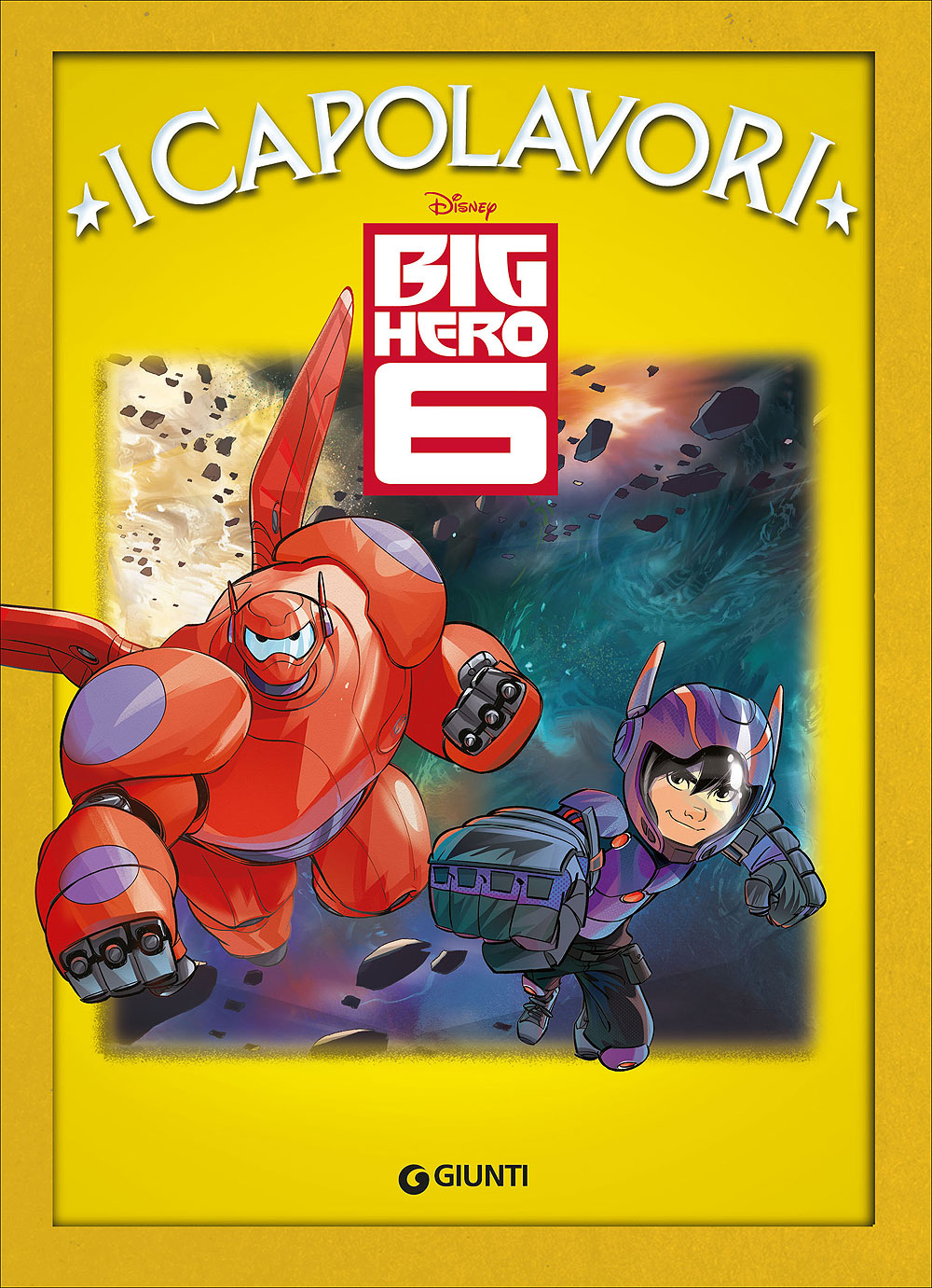 Big Hero 6 - I Capolavori