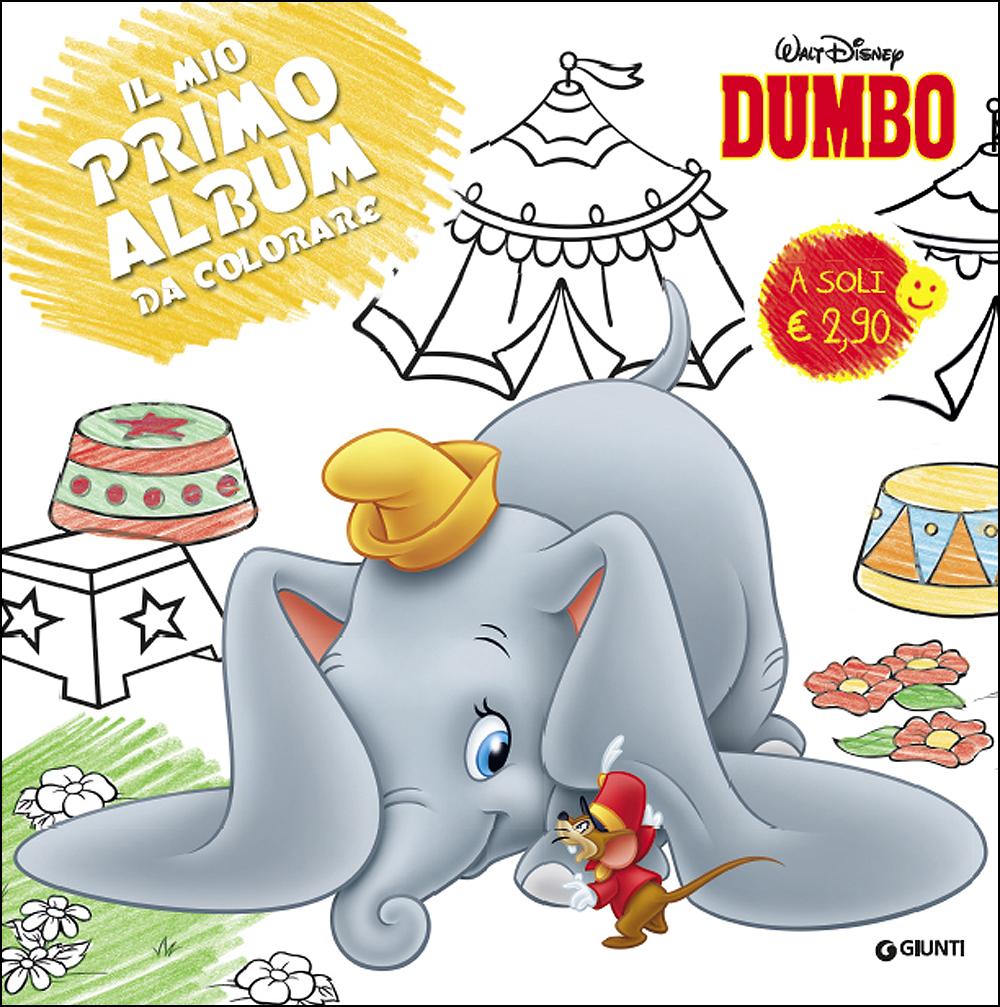 Il Mio Primo Album da Colorare - Dumbo