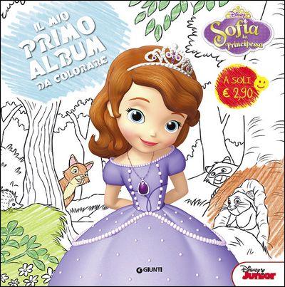 Il Mio Primo Album da Colorare - Sofia la Principessa