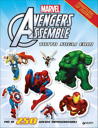 Attacca gli eroi - Avengers Assemble. Tutto sugli eroi