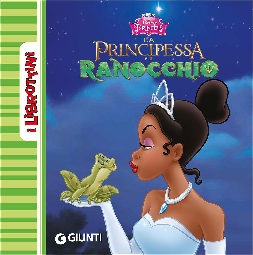 La Principessa e il Ranocchio - I Librottini