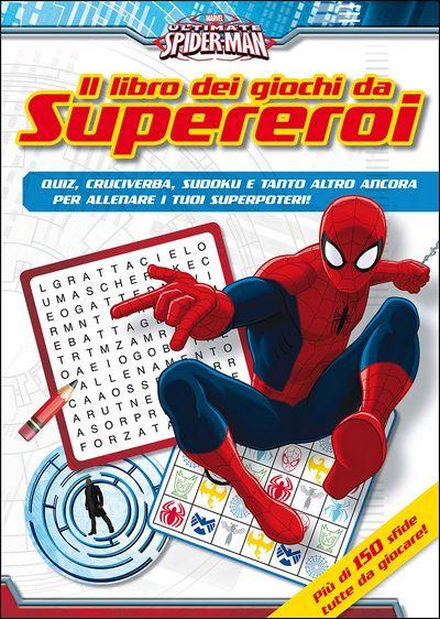 Il libro dei giochi da Supereroi - Ultimate Spider-Man
