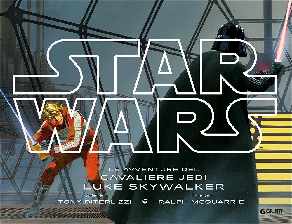 Star Wars - Le avventure del cavaliere Jedi Luke Skywalker