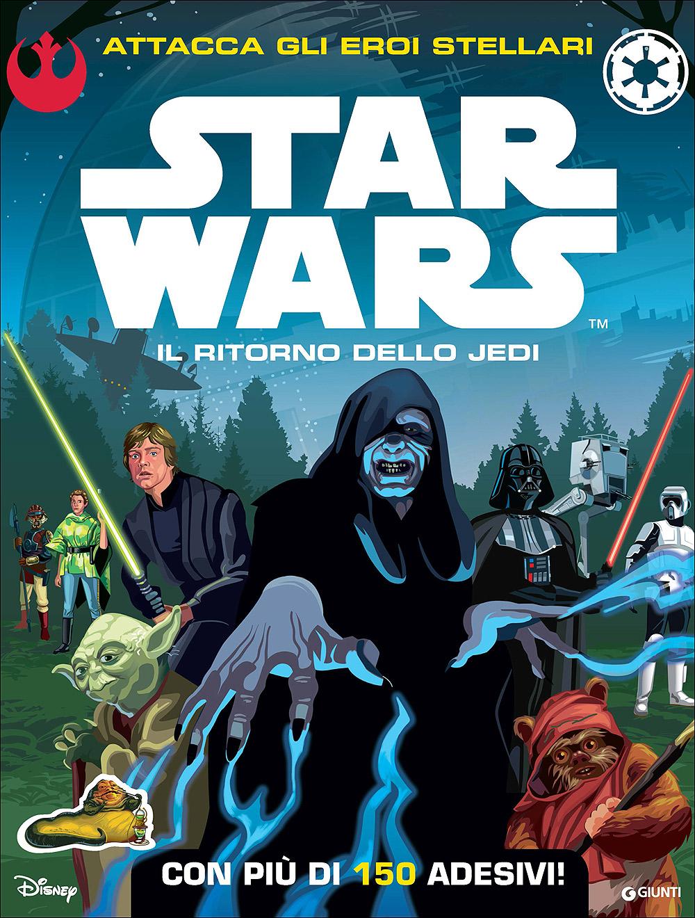 Attacca gli eroi stellari - Star Wars. Il ritorno dello Jedi