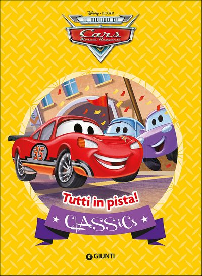 Classics - Cars. Tutti in pista!