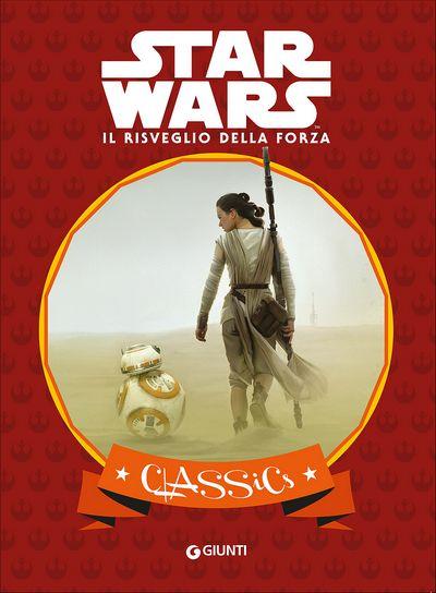 Classics - Star Wars. Il risveglio della forza