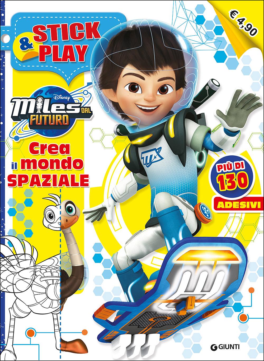 Stick&Play - Miles dal Futuro