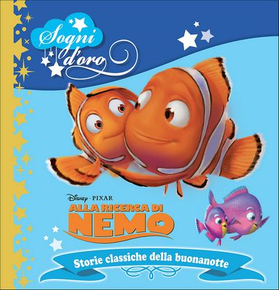 Sogni d'oro - Alla ricerca di Nemo