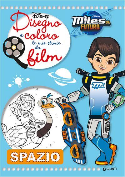 Disegno e Coloro le Mie Storie da Film - Miles dal Futuro. Spazio