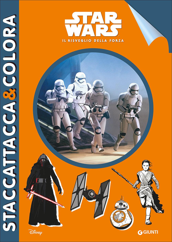 Star Wars. Il Risveglio della Forza - Staccattacca&Colora