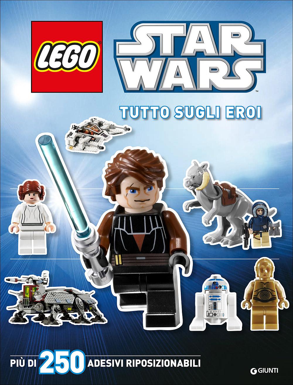 Attacca gli eroi - LEGO Star Wars. Tutto sugli eroi