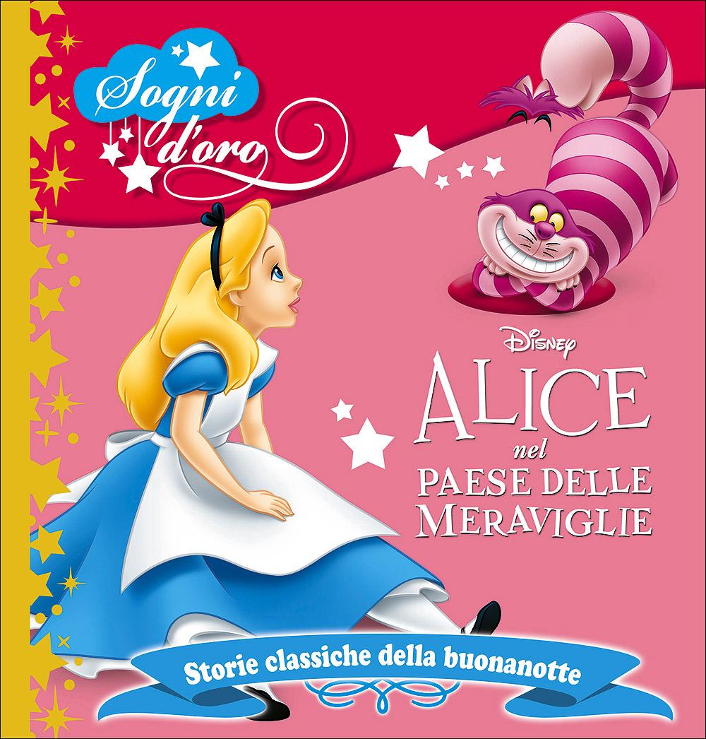 Sogni d'oro - Alice nel Paese delle Meraviglie