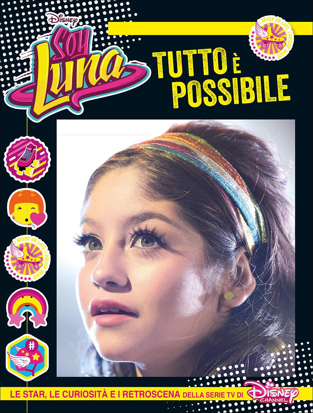 Soy Luna - Tutto è possibile