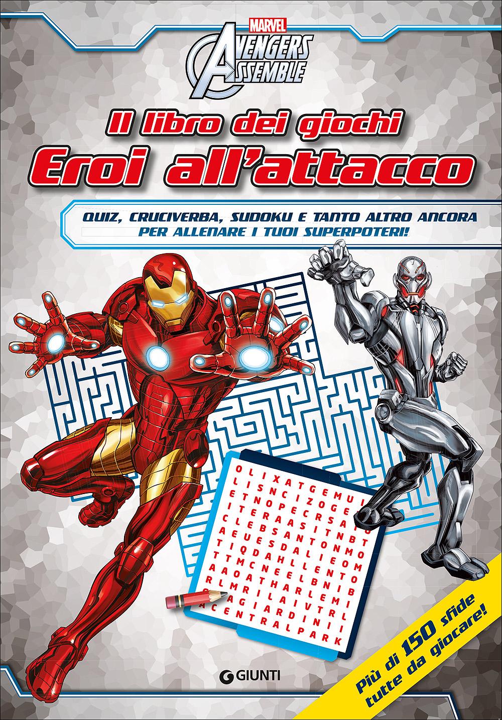 Il libro dei giochi - Avengers Assemble. Eroi all'attacco