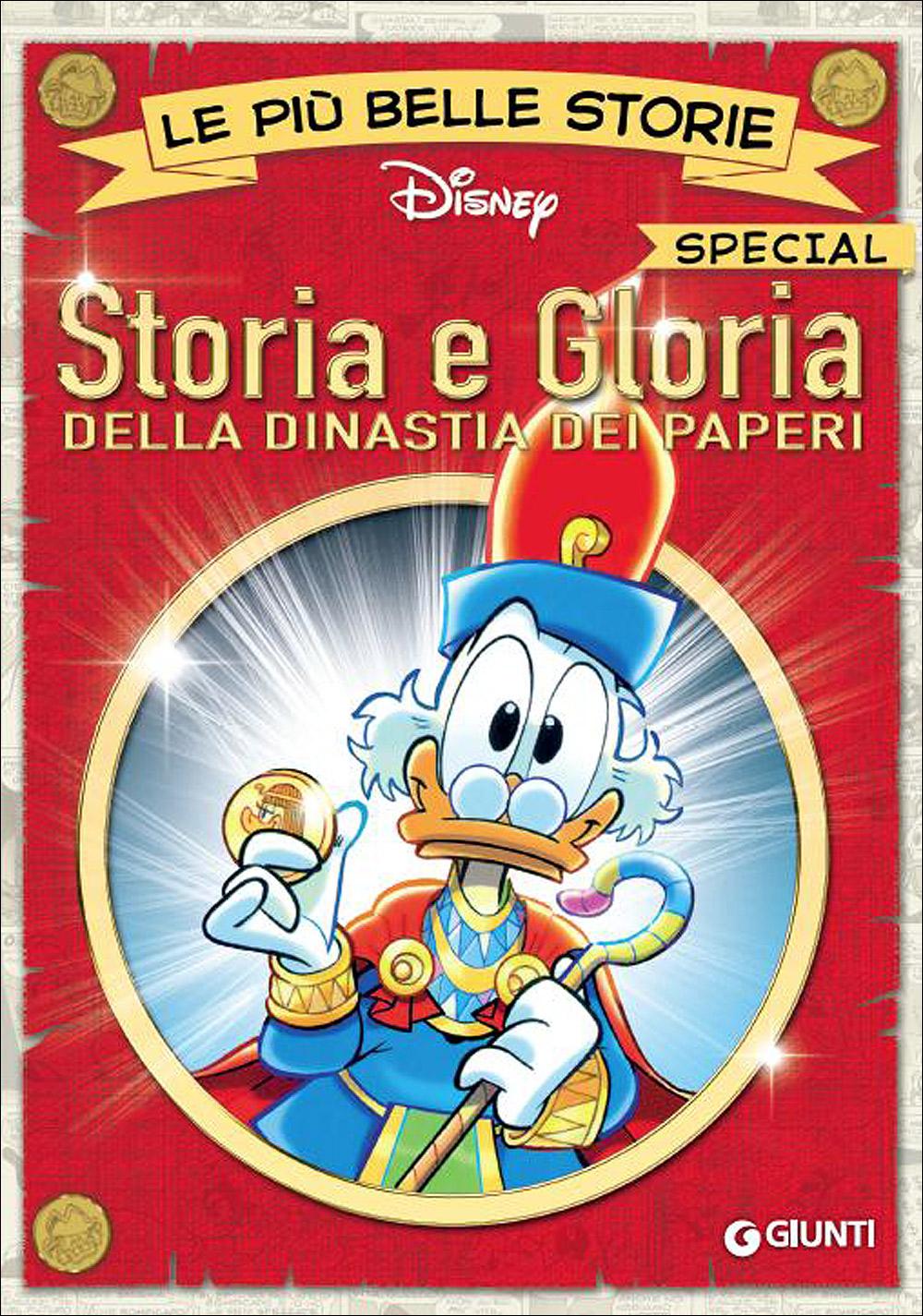 Le più belle storie Special - Storia e Gloria della dinastia dei paperi