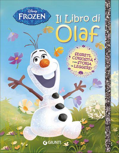 Sogni e Segreti - Frozen. Il libro di Olaf