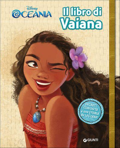 Sogni e Segreti - Oceania. Il libro di Vaiana