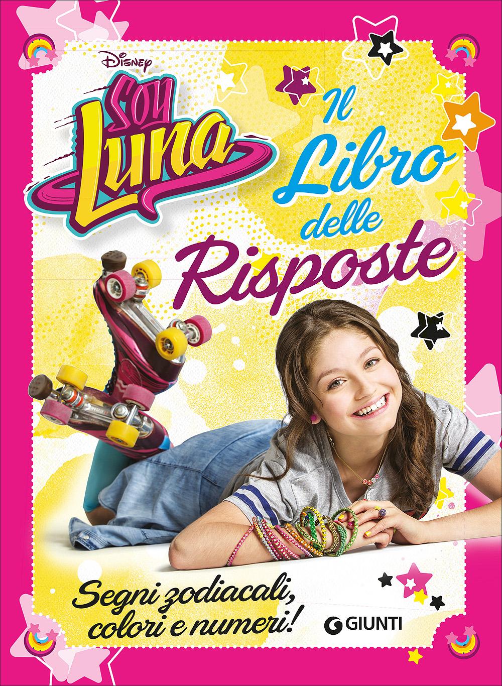 Soy Luna - Il Libro delle Risposte
