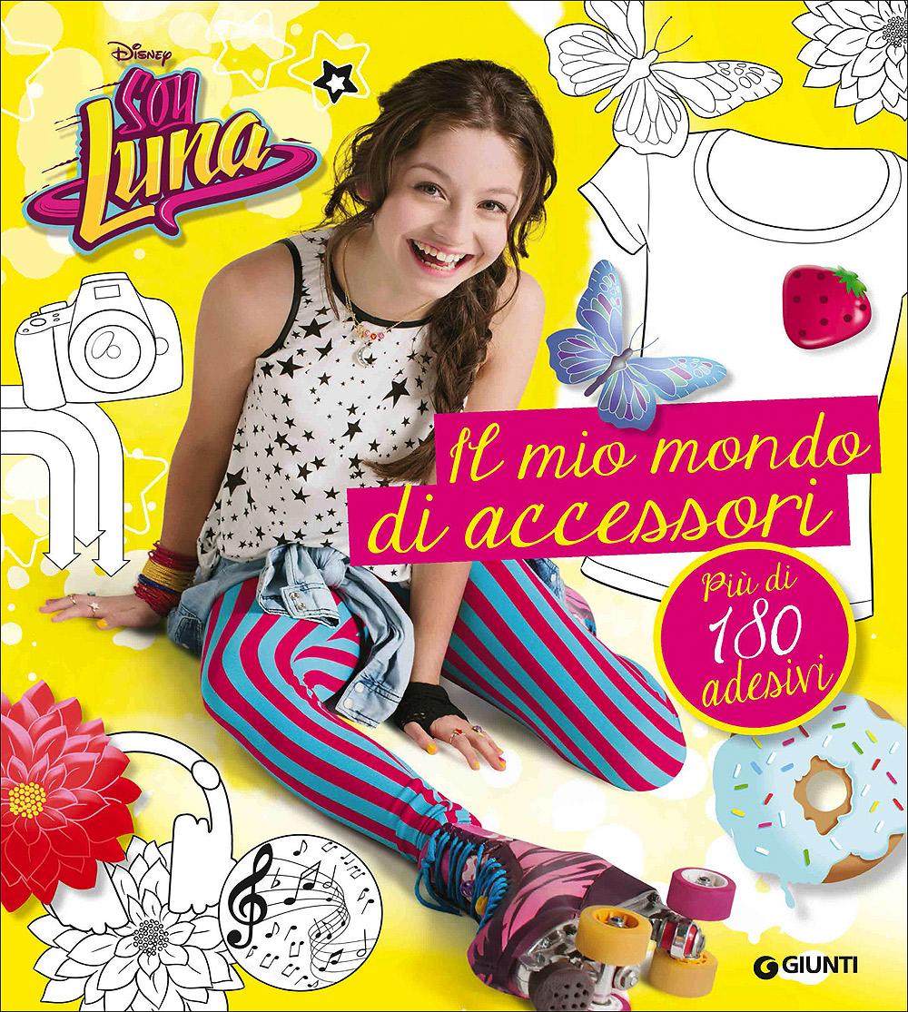 Soy Luna - Il mio mondo di accessori