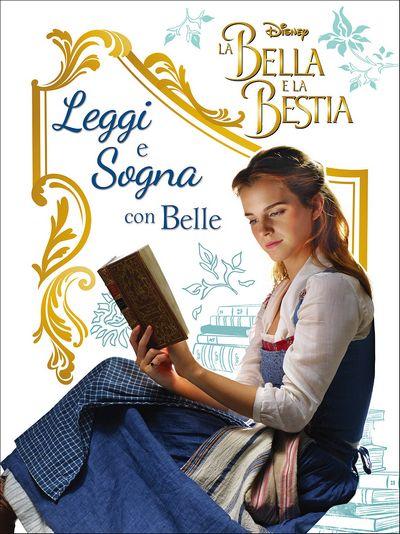 Sogni e Segreti - La Bella e la Bestia (Il film). Leggi e Sogna con Belle