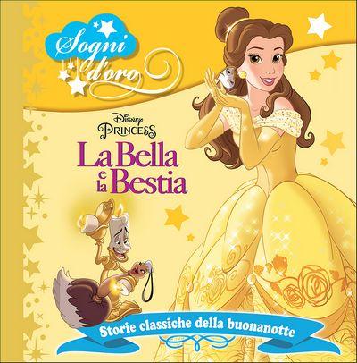 Sogni d'oro - La Bella e la Bestia