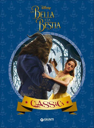 Classics - La Bella e la Bestia (Il film)