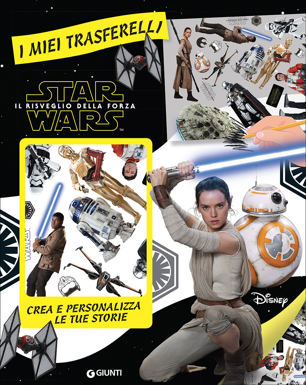 I miei trasferelli - Star Wars. Il risveglio della forza