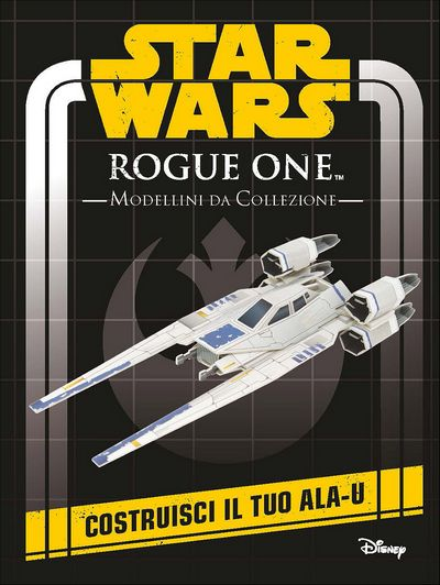 Superattivi - Star Wars Rogue One. Modellini da Collezione