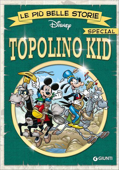 Le più belle storie Special - Topolino Kid