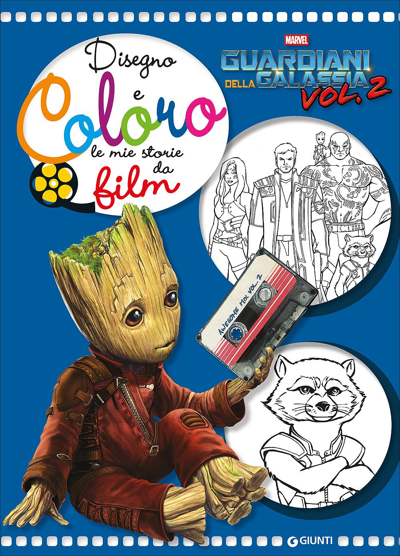Disegno e Coloro le Mie Storie da Film - Guardiani della Galassia vol. 2