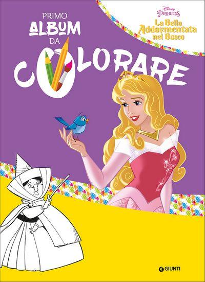 Primo Album da Colorare - La Bella Addormentata nel Bosco