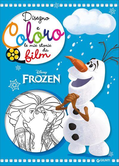 Disegno e Coloro le Mie Storie da Film - Frozen. Olaf
